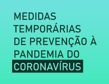 DECISÃO DO SUPREMO TRIBUNAL FEDERAL – MEDIDAS EXTRAORDINÁRIAS FRENTE A PANDEMIA